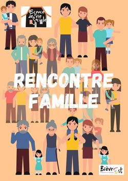 Rencontre Famille