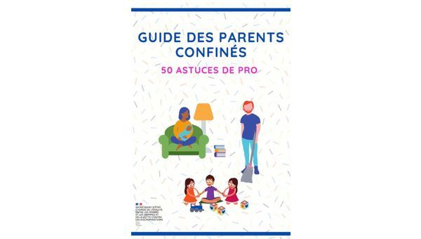 Le guide des parents confinés